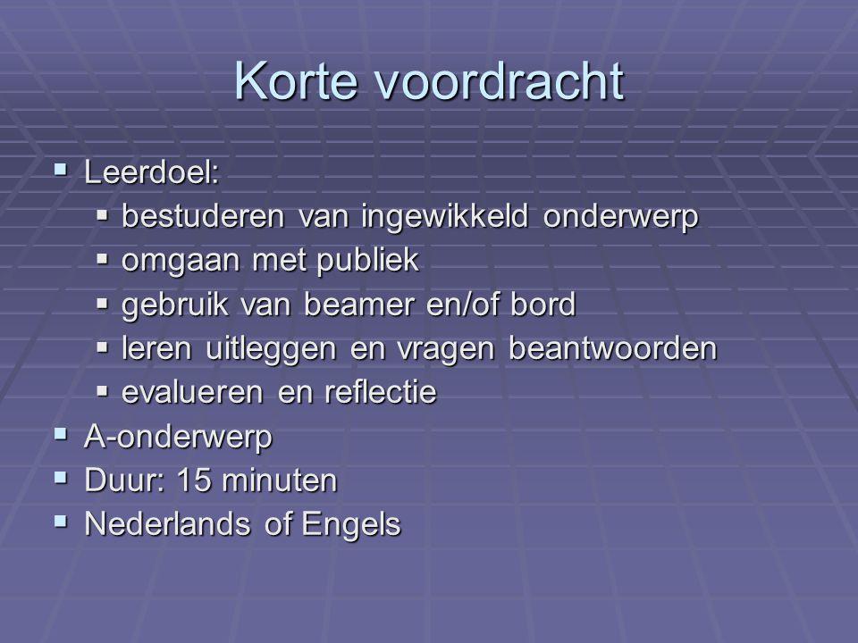 Krantenartikel  Leerdoel:  begrijpelijk en boeiend schrijven voor een onwetend publiek  aandacht vasthouden  onderwerp vereenvoudigen  Ingewikkelde materie uitwerken  A-onderwerp  Lengte: 600 woorden (1 a 2 pagina's)  Nederlands