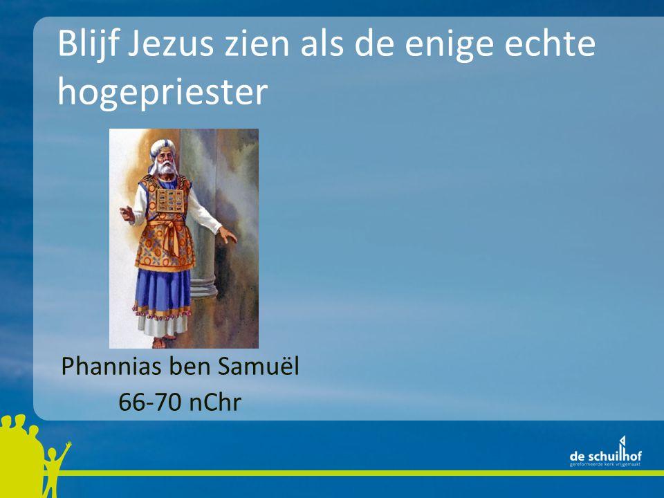 Phannias ben Samuël 66-70 nChr