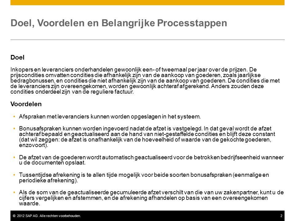 ©2012 SAP AG. Alle rechten voorbehouden.2 Doel, Voordelen en Belangrijke Processtappen Doel Inkopers en leveranciers onderhandelen gewoonlijk een- of