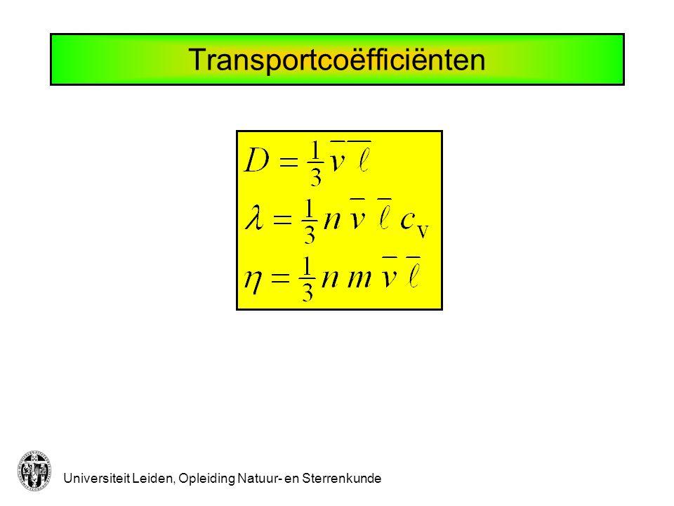 Universiteit Leiden, Opleiding Natuur- en Sterrenkunde Transportcoëfficiënten
