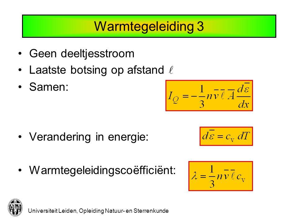 Universiteit Leiden, Opleiding Natuur- en Sterrenkunde Viscositeit 1 Er staat een snelheidsgradiënt.