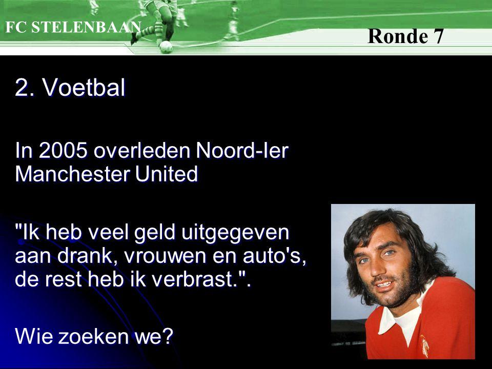 2. Voetbal In 2005 overleden Noord-Ier Manchester United