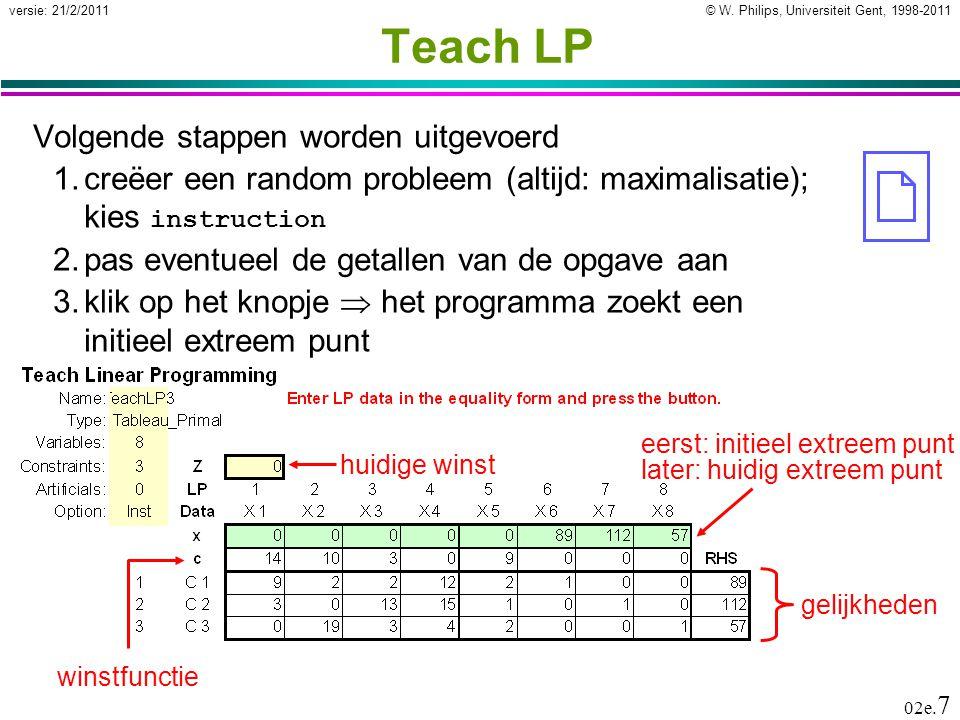 © W. Philips, Universiteit Gent, 1998-2011versie: 21/2/2011 02e.