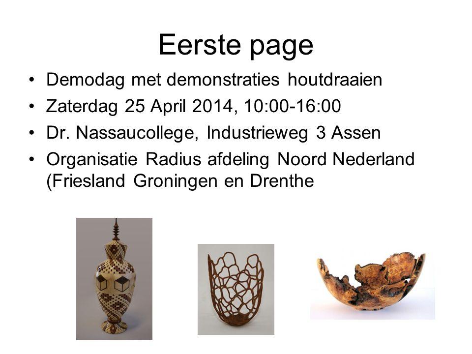 Eerste page Demodag met demonstraties houtdraaien Zaterdag 25 April 2014, 10:00-16:00 Dr.