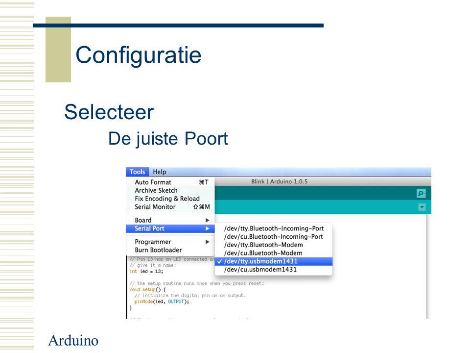 Arduino Configuratie Selecteer De juiste Poort