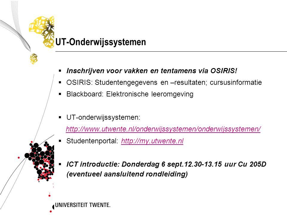 UT-Onderwijssystemen  Inschrijven voor vakken en tentamens via OSIRIS.