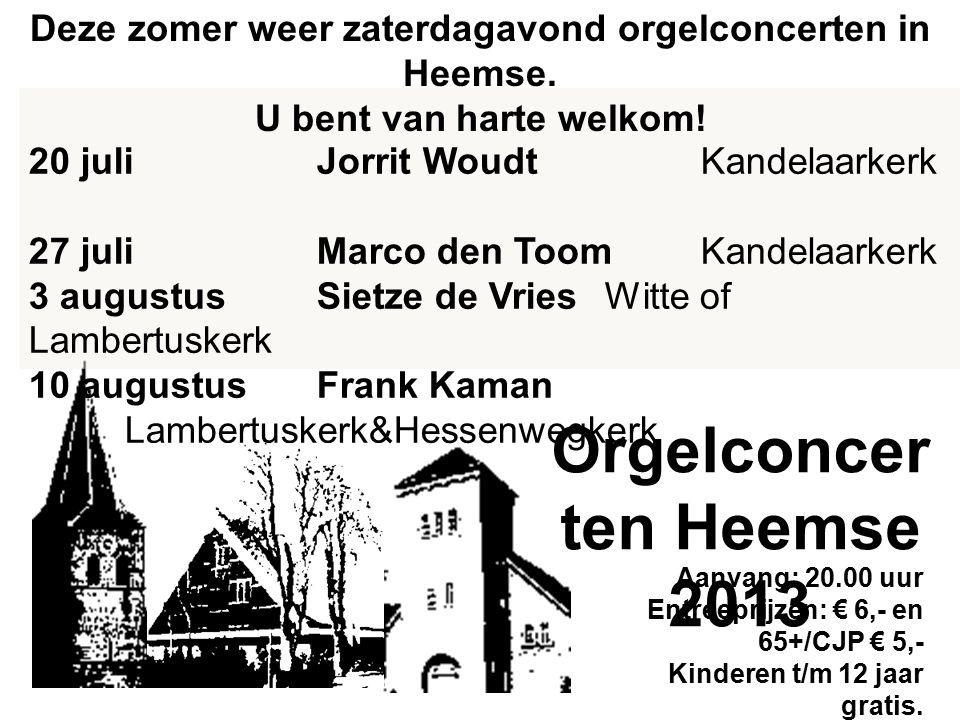 Het tweede orgelconcert van de Heemser zomerserie, die de drie kerken van Heemse gezamenlijk hebben georganiseerd, vindt plaats in de Kandelaarkerk.