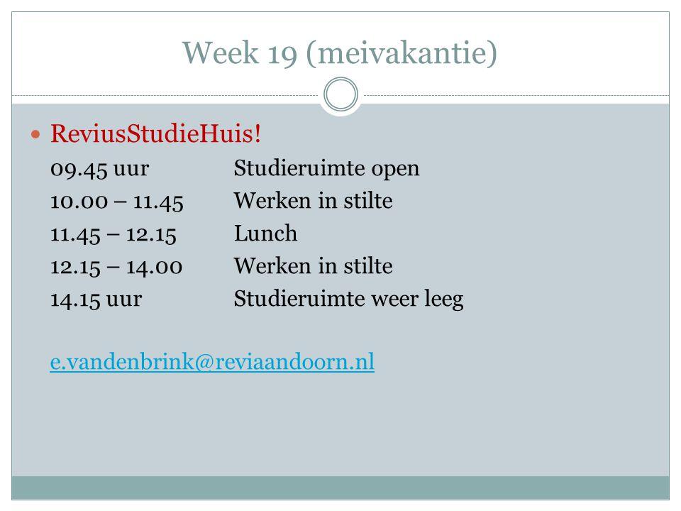 Week 19 (meivakantie) ReviusStudieHuis! 09.45 uurStudieruimte open 10.00 – 11.45Werken in stilte 11.45 – 12.15Lunch 12.15 – 14.00Werken in stilte 14.1