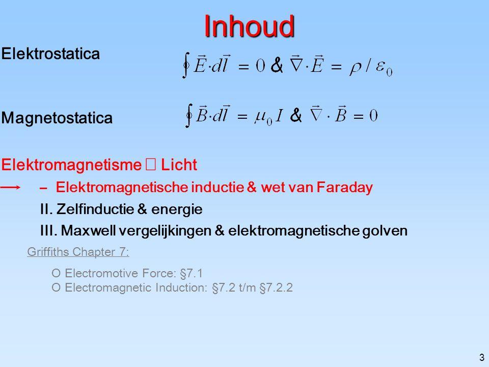 2 Elektromagnetisme-huishoudelijk 4 college-dagdelen + 4 practicum-dagdelen Beoordeling: GEEN SCHRIFTELIJK TENTAMEN, WEL verplicht: Question-marks 2 h