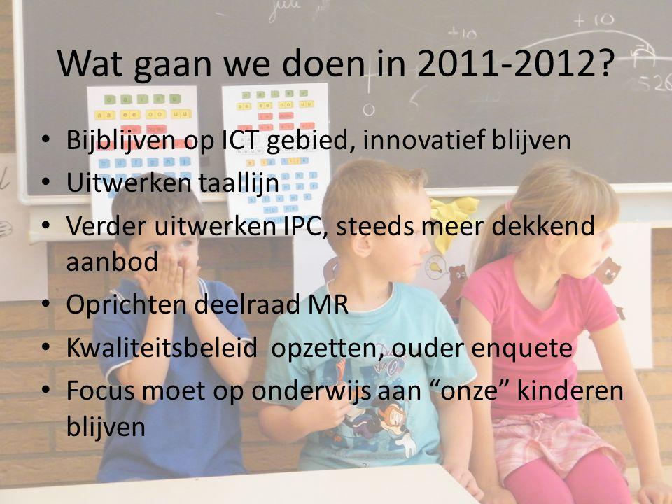 Wat gaan we doen in 2011-2012.