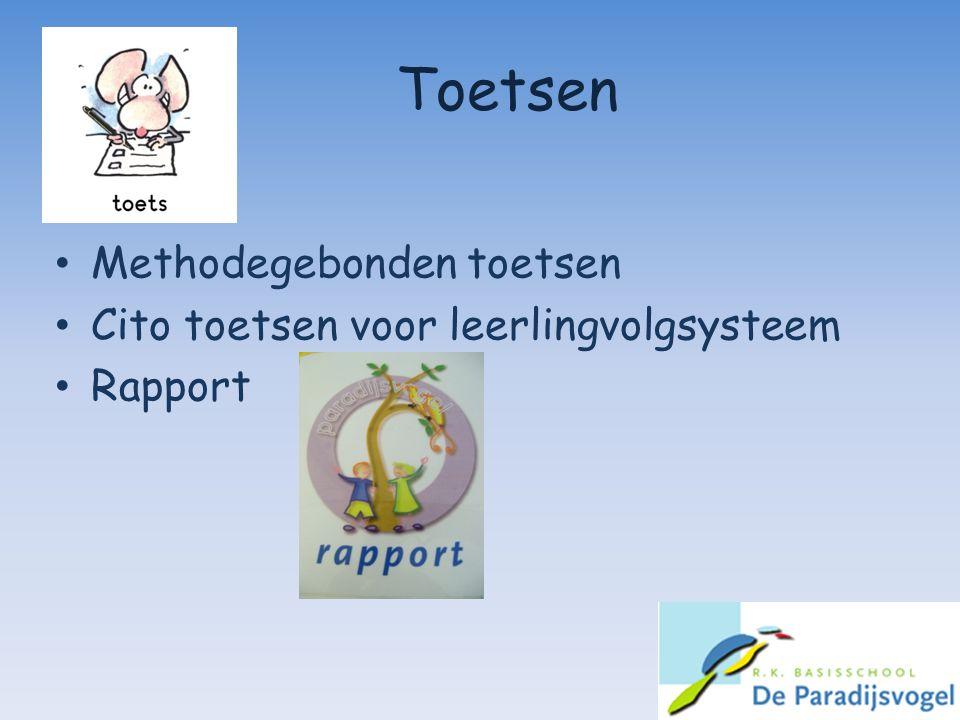 Toetsen Methodegebonden toetsen Cito toetsen voor leerlingvolgsysteem Rapport