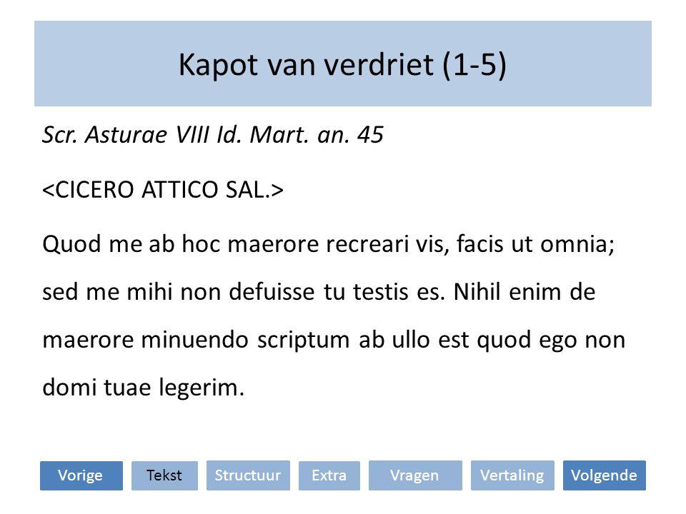 Kapot van verdriet (1-5) Scr.Asturae VIII Id. Mart.