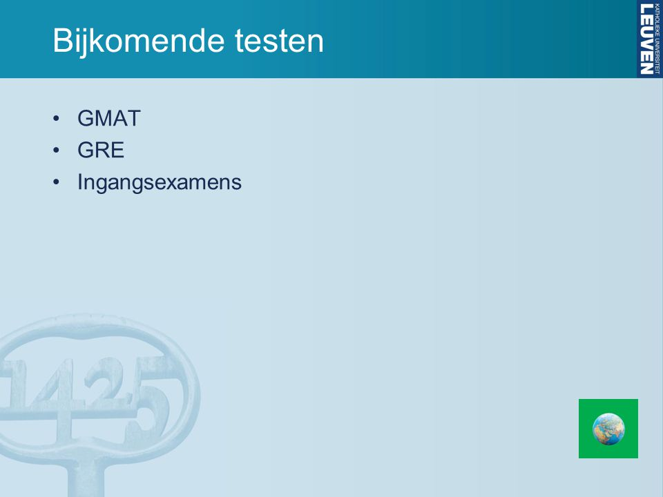 Bijkomende testen GMAT GRE Ingangsexamens