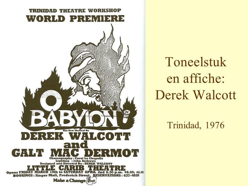Toneelstuk en affiche: Derek Walcott Trinidad, 1976