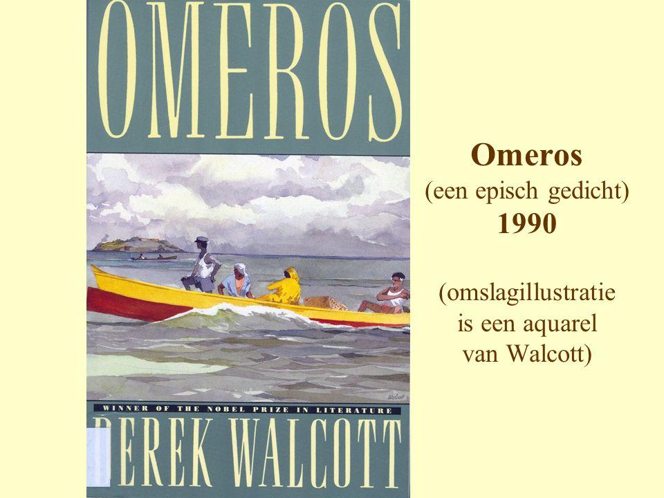Omeros (een episch gedicht) 1990 (omslagillustratie is een aquarel van Walcott)