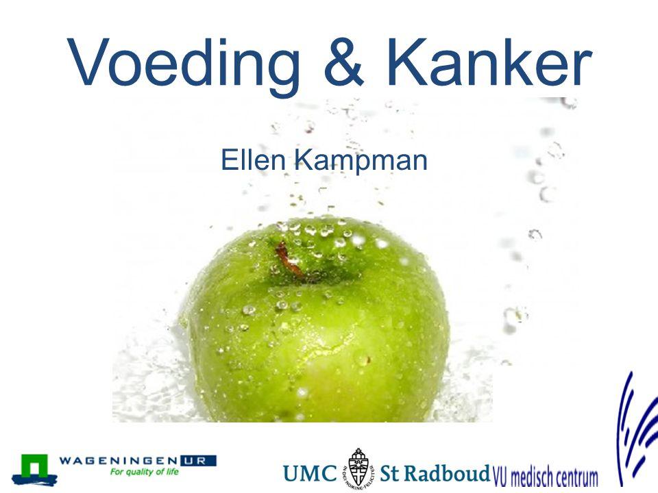 Voeding & Kanker Ellen Kampman