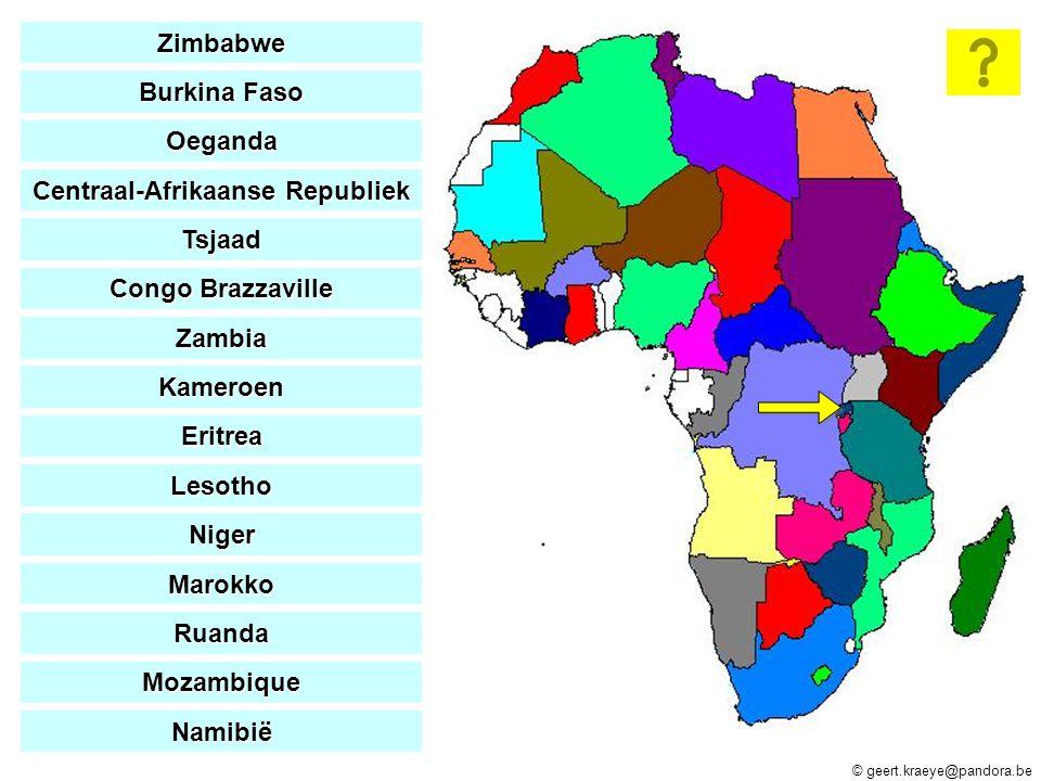 © geert.kraeye@pandora.be Zimbabwe Burkina Faso Burkina Faso Oeganda Centraal-Afrikaanse Republiek Centraal-Afrikaanse Republiek Tsjaad Congo Brazzavi