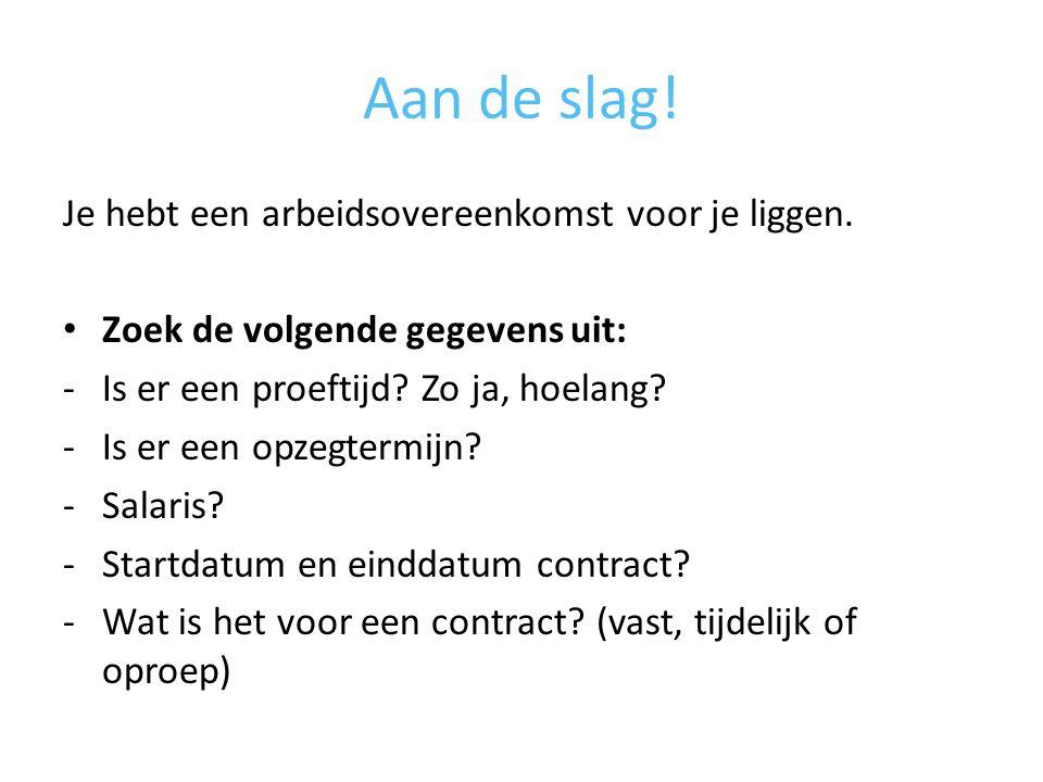 Collectieve arbeidsovereenkomst Een collectieve arbeidsovereenkomst (cao) is een overeenkomst tussen werkgevers en werknemers.