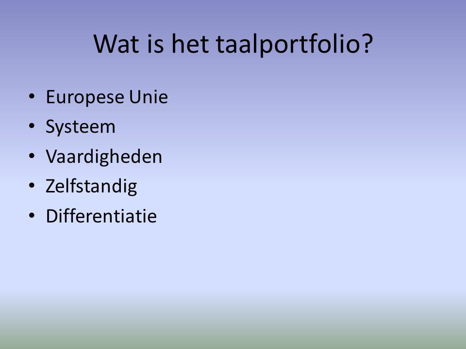 Wat is het taalportfolio? Europese Unie Systeem Vaardigheden Zelfstandig Differentiatie