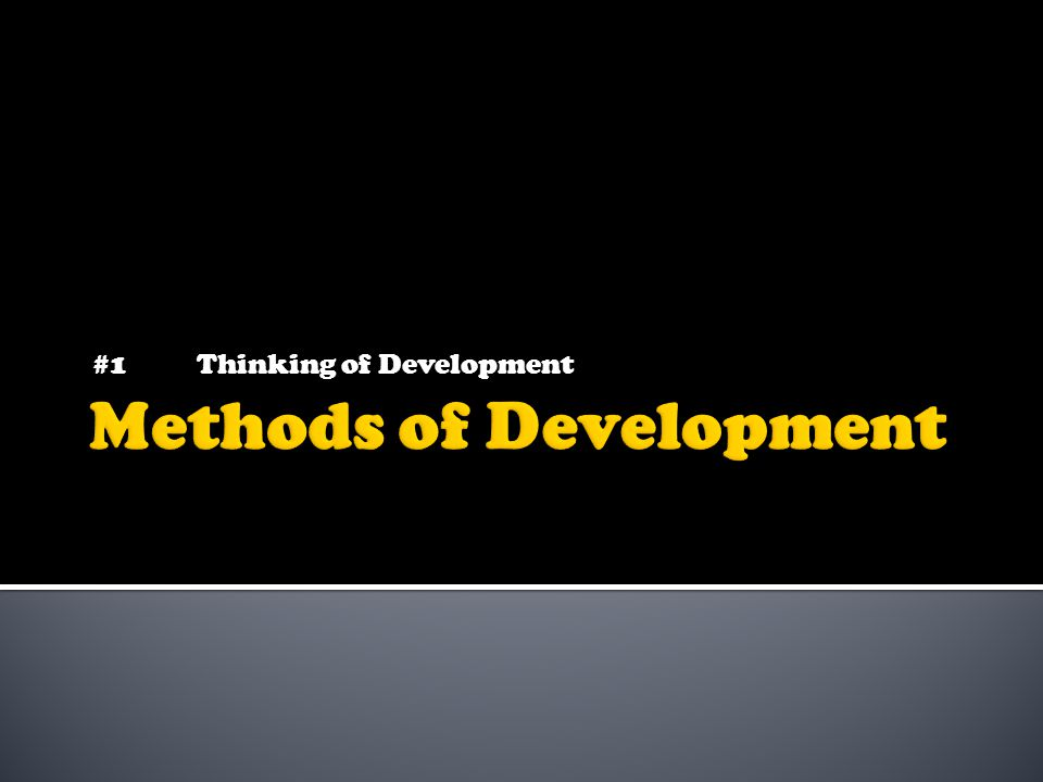 #1Thinking of Development