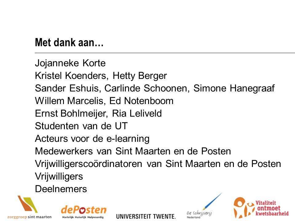 3 Met dank aan… Jojanneke Korte Kristel Koenders, Hetty Berger Sander Eshuis, Carlinde Schoonen, Simone Hanegraaf Willem Marcelis, Ed Notenboom Ernst
