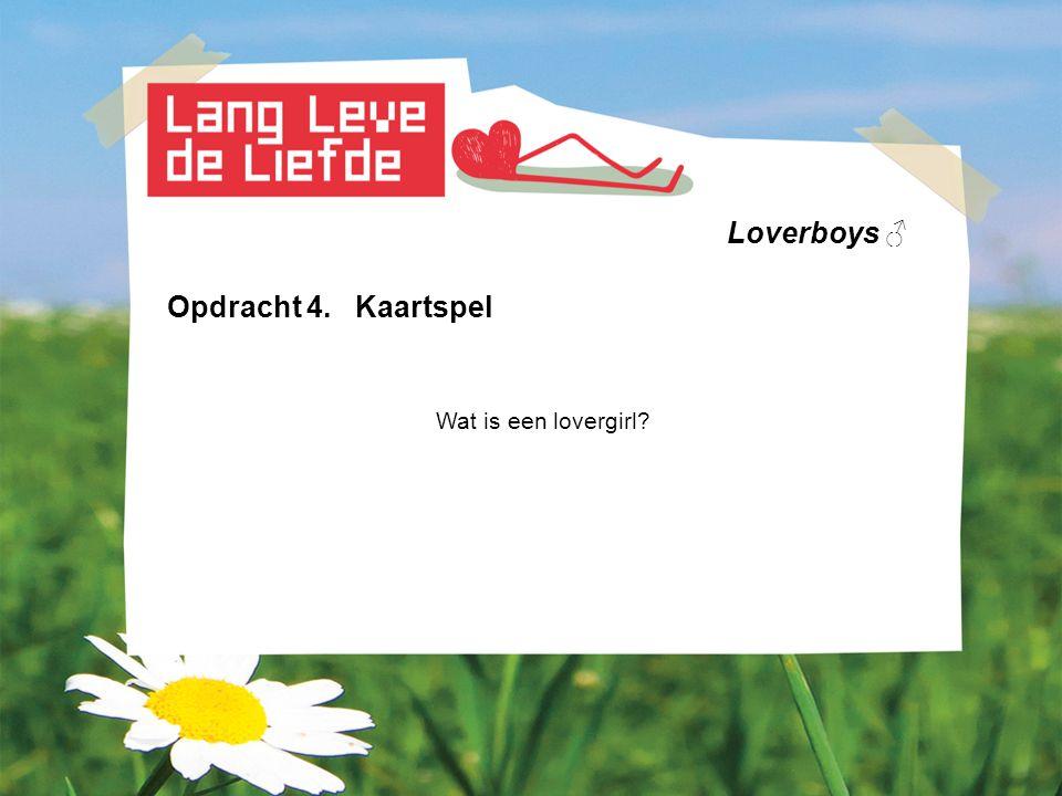 Loverboys ♂ Opdracht 4. Kaartspel Wat is een lovergirl?