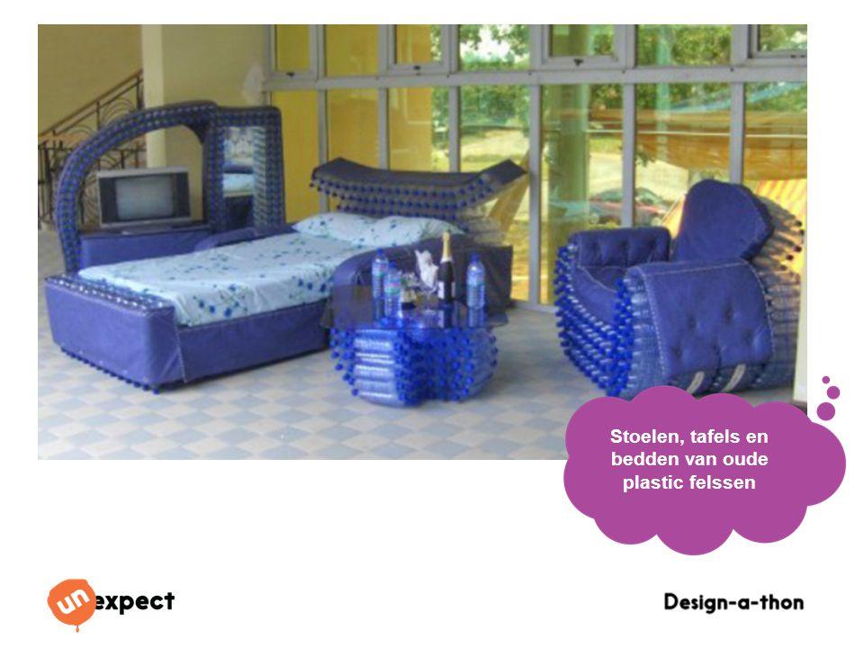 Design-a-Thon 16 Oktober 2014 Stoelen, tafels en bedden van oude plastic felssen