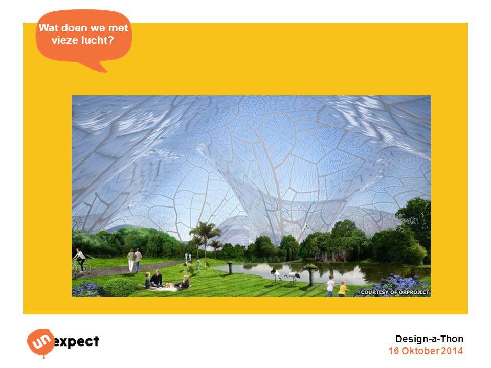 Design-a-Thon 16 Oktober 2014 Wat doen we met vieze lucht?