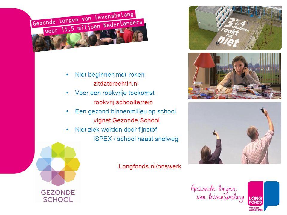 Niet beginnen met roken zitdaterechtin.nl Voor een rookvrije toekomst rookvrij schoolterrein Een gezond binnenmilieu op school vignet Gezonde School N