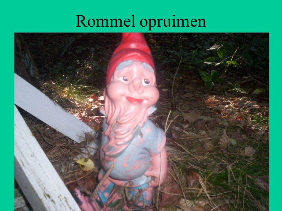 Rommel opruimen