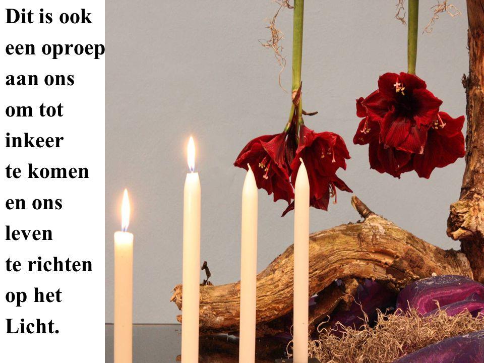 Dit is ook een oproep aan ons om tot inkeer te komen en ons leven te richten op het Licht.