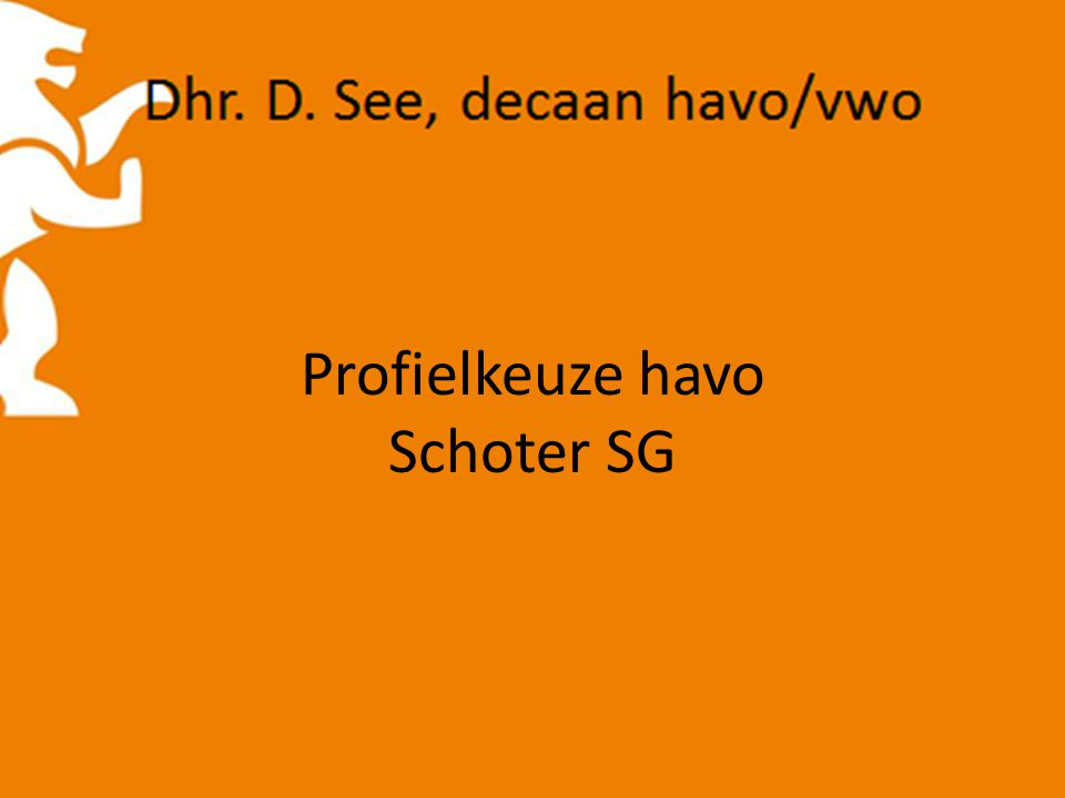 Profielkeuze havo Schoter SG