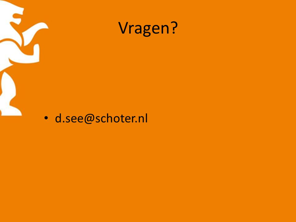 Vragen d.see@schoter.nl