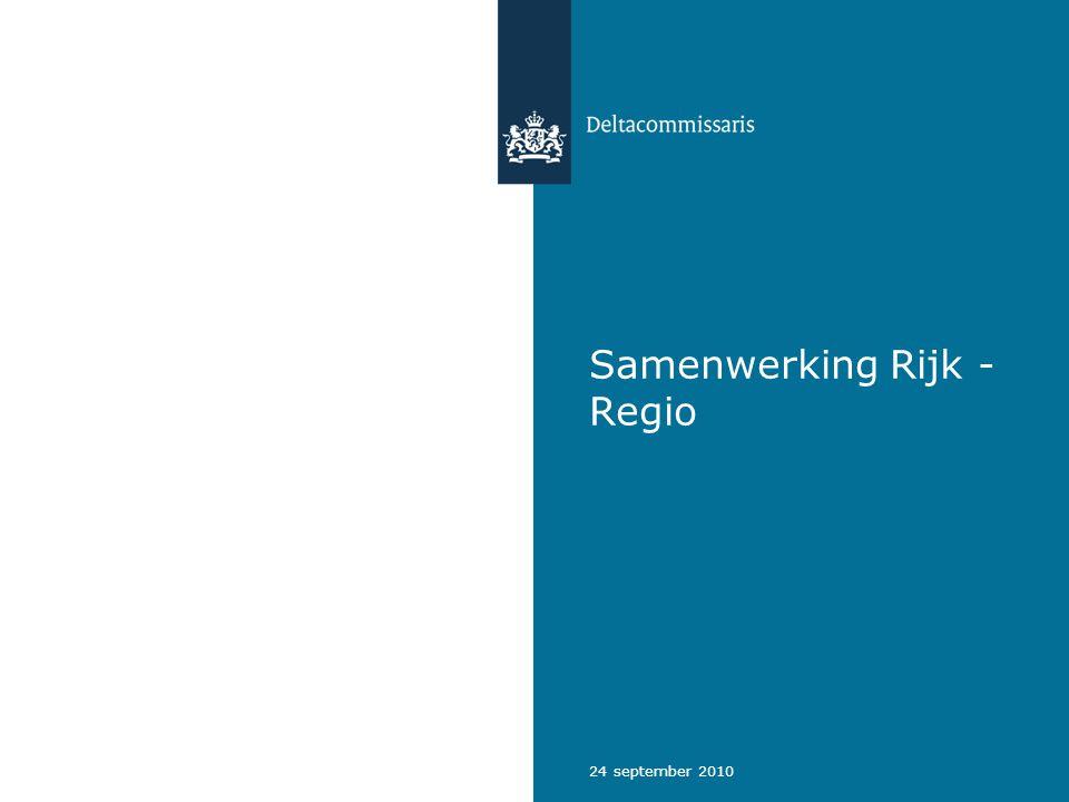 24 september 2010 Samenwerking Rijk - Regio