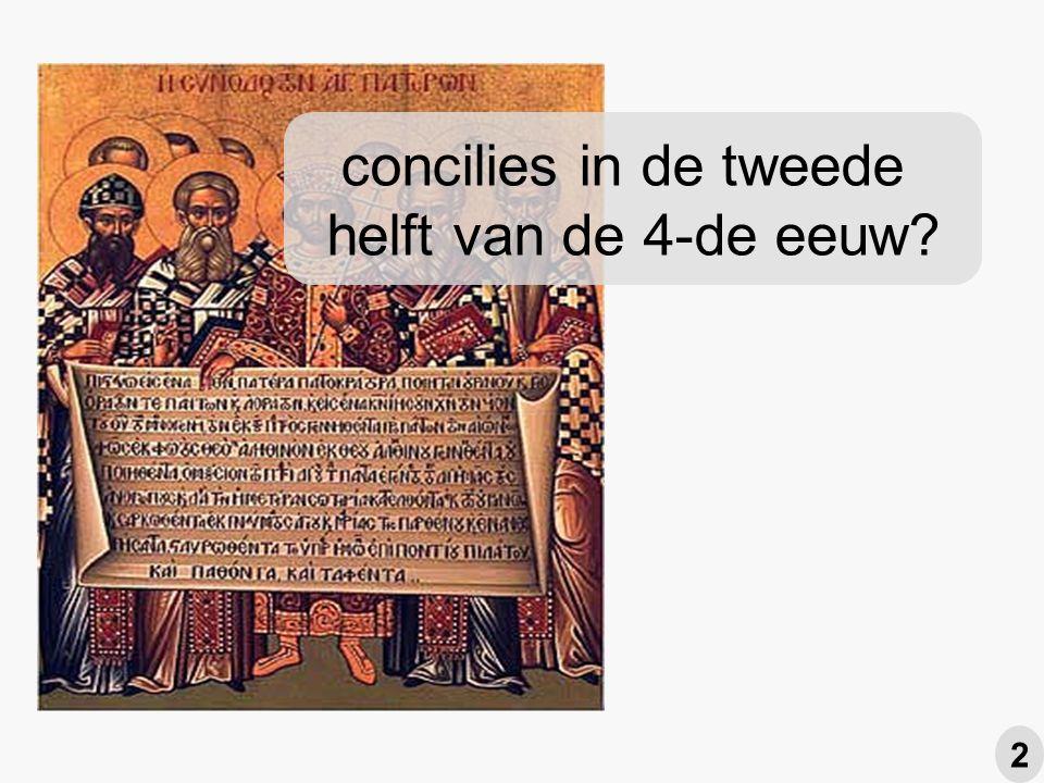 concilies in de tweede helft van de 4-de eeuw? 2