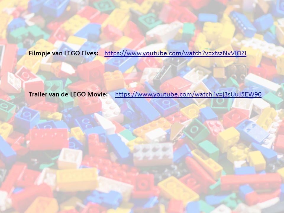 Filmpje van LEGO Elves:https://www.youtube.com/watch?v=xtszNvVIOZI Trailer van de LEGO Movie:https://www.youtube.com/watch?v=j3sUuJ5EW90
