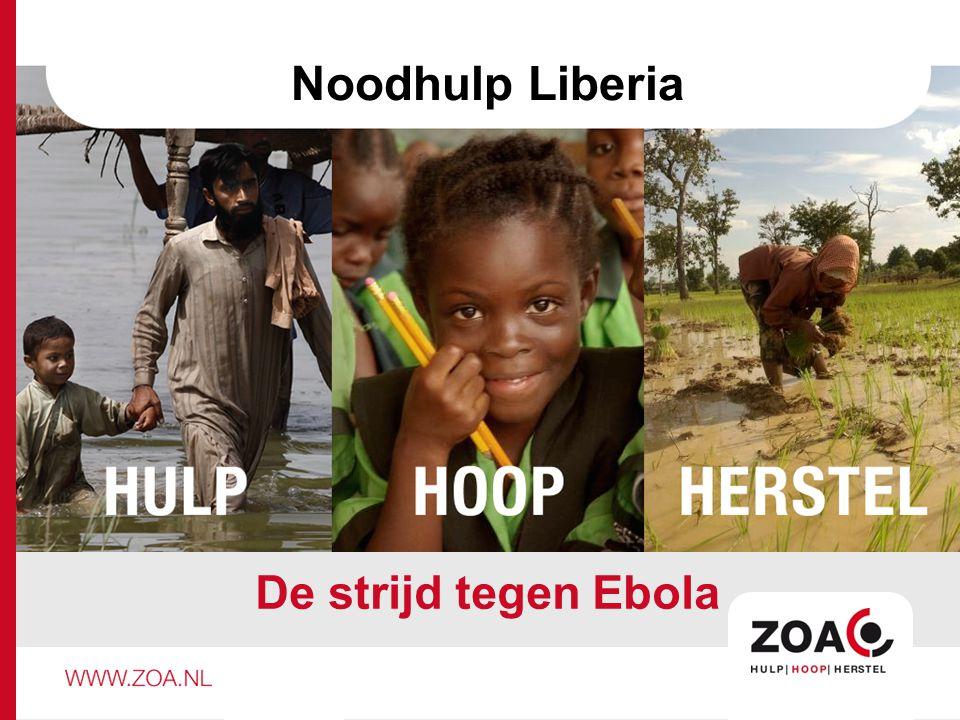 Noodhulp Liberia De strijd tegen Ebola