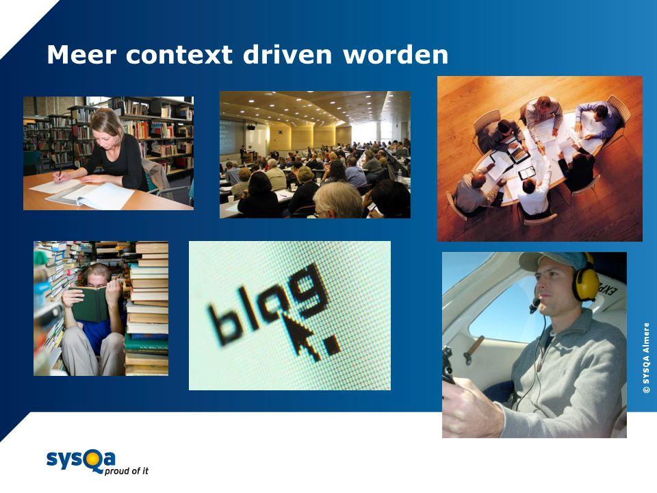 © SYSQA Almere Meer context driven worden 17