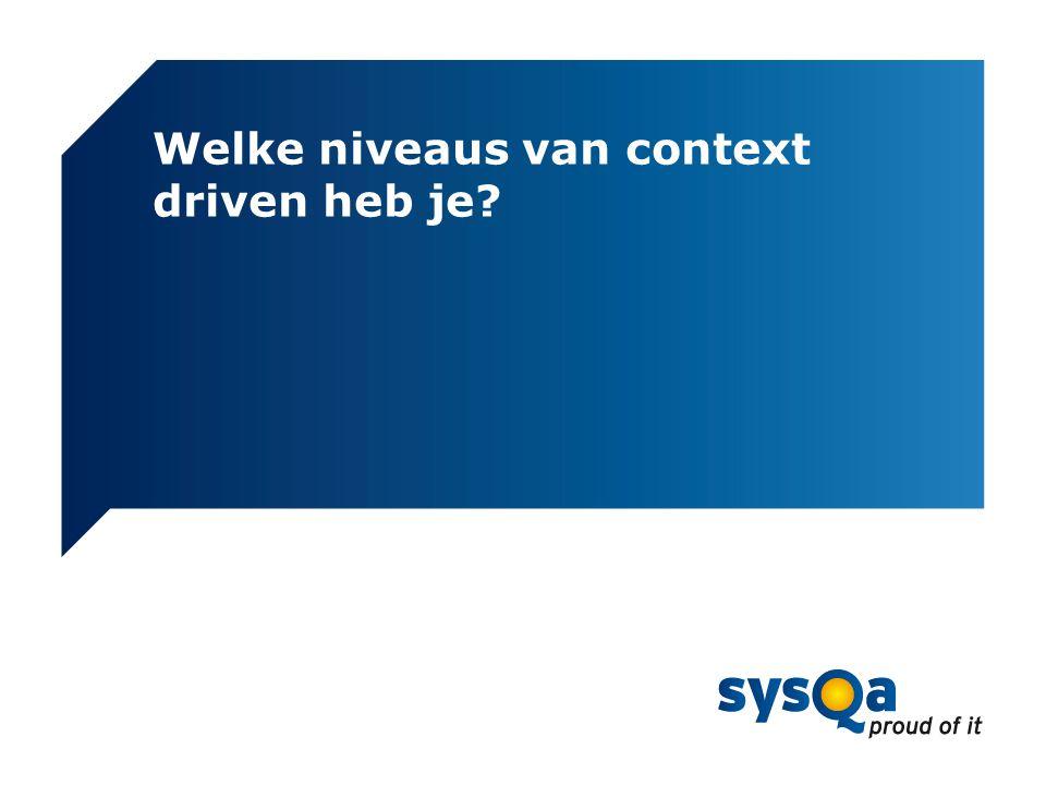 © SYSQA Almere Niveaus van context driven 7 Binnen methode Methode aanvullen Methode aanpassen Methoden combineren Meerdere bronnen Bronnen + creativiteit Mate van context driven