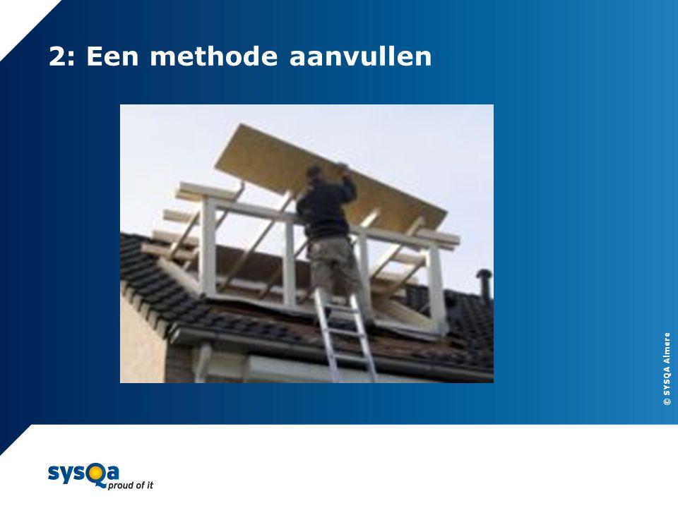 © SYSQA Almere 2: Een methode aanvullen 9