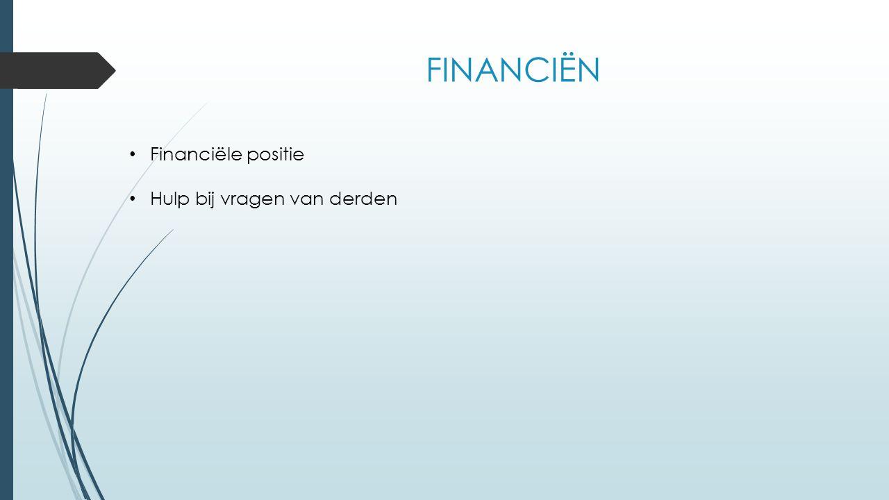 FINANCIËN Financiële positie Hulp bij vragen van derden