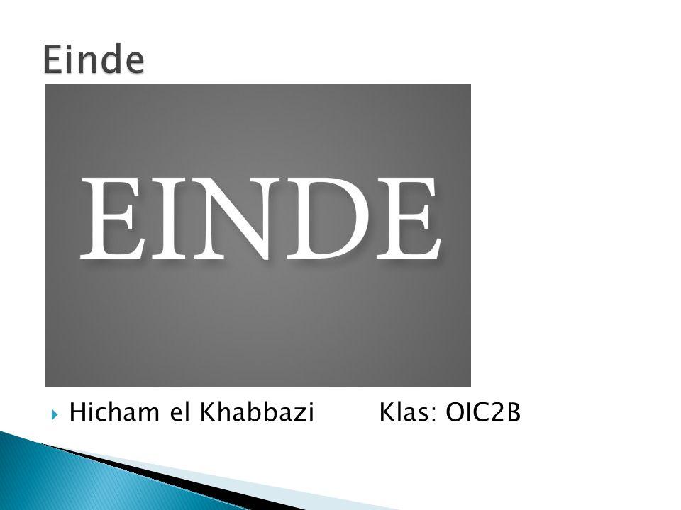  Hicham el Khabbazi Klas: OIC2B