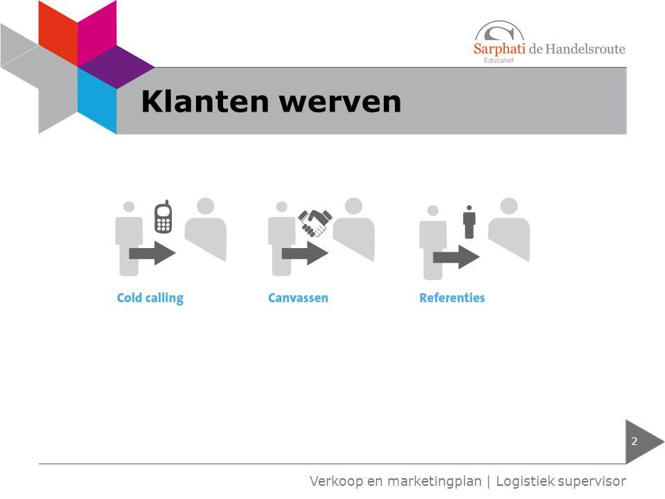 Prospects 3 Verkoop en marketingplan | Logistiek supervisor