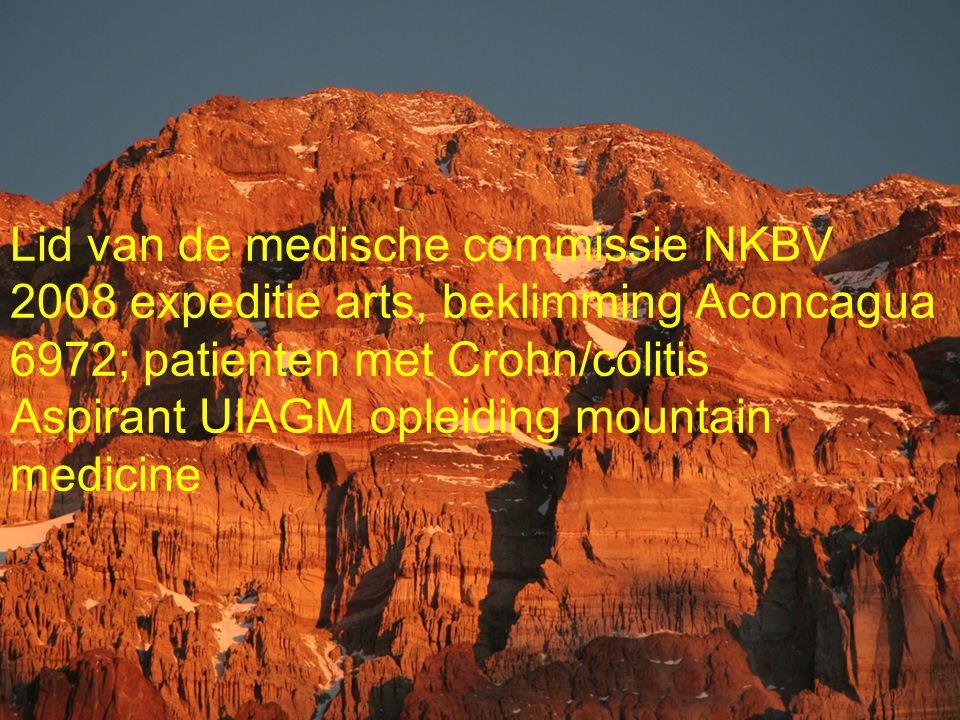 Koninklijke Nederlandse Klim- en Bergsport Vereniging Lid van de medische commissie NKBV 2008 expeditie arts, beklimming Aconcagua 6972; patienten met