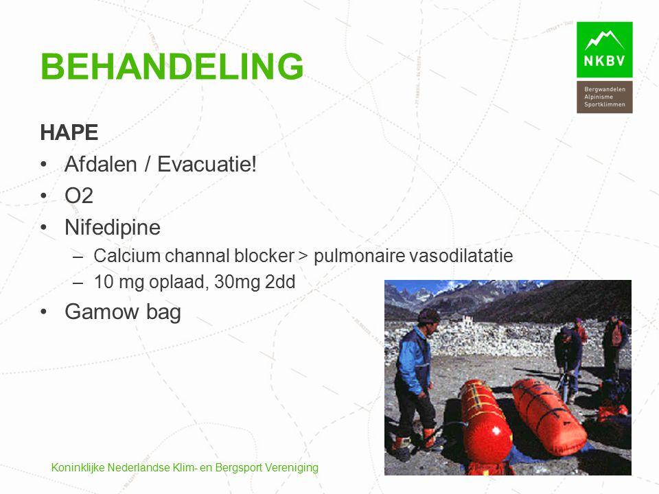 Koninklijke Nederlandse Klim- en Bergsport Vereniging HAPE Afdalen / Evacuatie! O2 Nifedipine –Calcium channal blocker > pulmonaire vasodilatatie –10