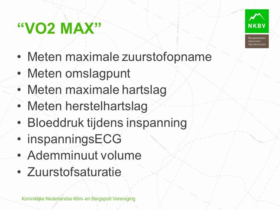 Koninklijke Nederlandse Klim- en Bergsport Vereniging Meten maximale zuurstofopname Meten omslagpunt Meten maximale hartslag Meten herstelhartslag Blo