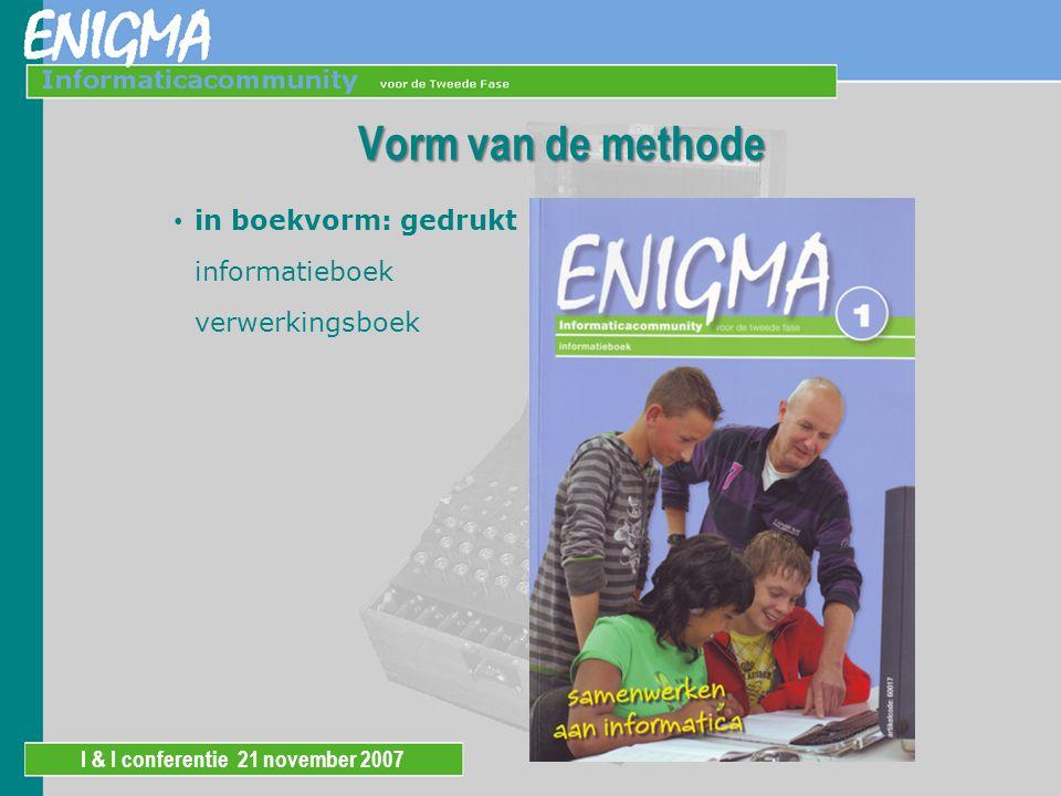 I & I conferentie 21 november 2007 Vorm van de methode in boekvorm: digitaal