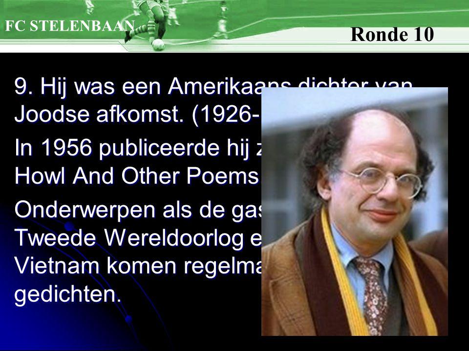 9. Hij was een Amerikaans dichter van Joodse afkomst.
