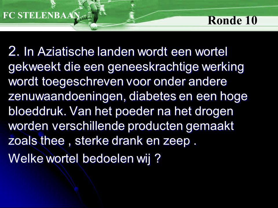 1.Nederlands schrijver 2. Wortel 3. 106 steentjes - gezelschapsspel 4.