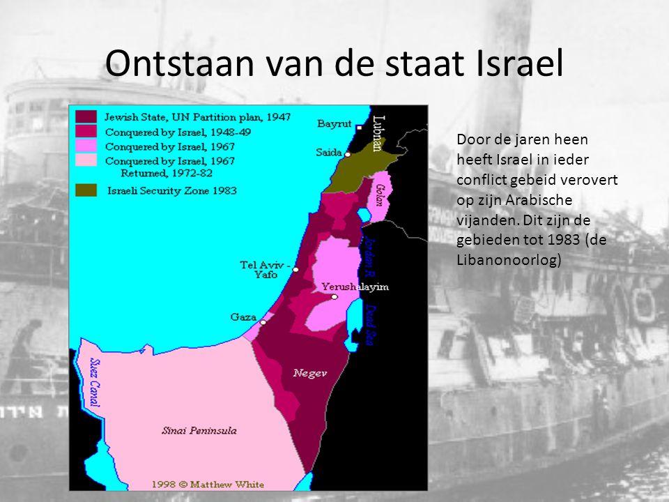 Ontstaan van de staat Israel Door de jaren heen heeft Israel in ieder conflict gebeid verovert op zijn Arabische vijanden. Dit zijn de gebieden tot 19